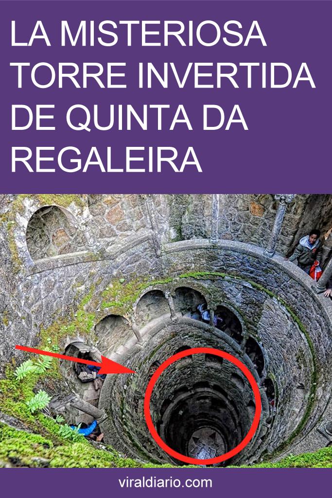 La misteriosa torre invertida de Quinta da Regaleira