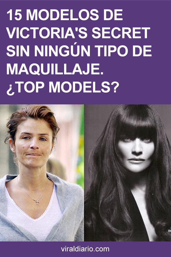 15 Modelos de Victoria's Secret sin ningún tipo de maquillaje. ¿TOP MODELS?