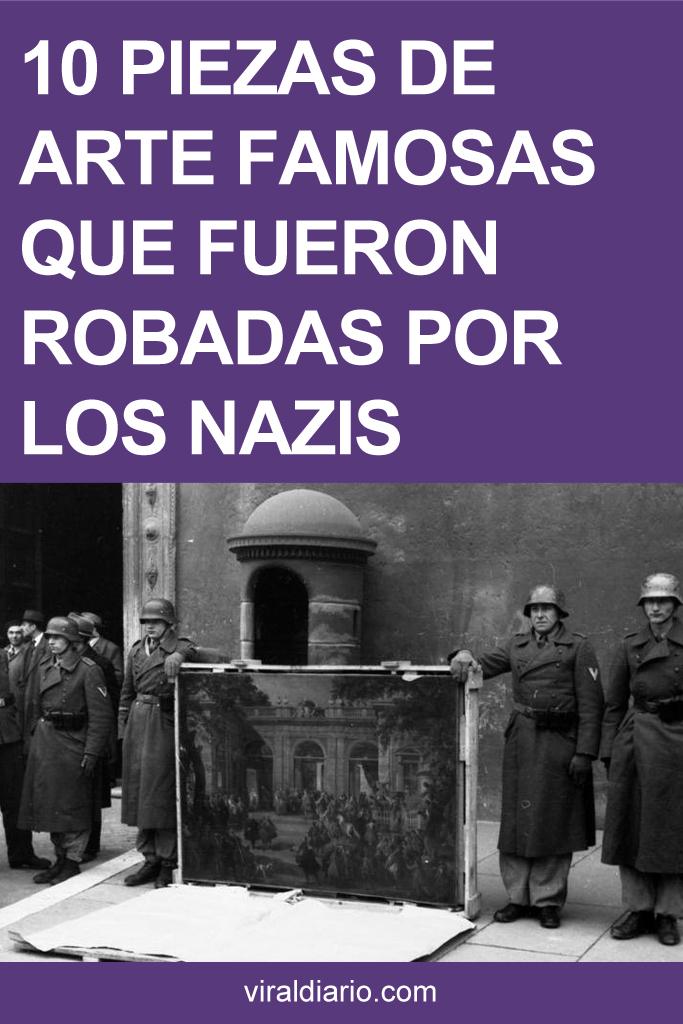 10 piezas de arte famosas que fueron robadas por los nazis