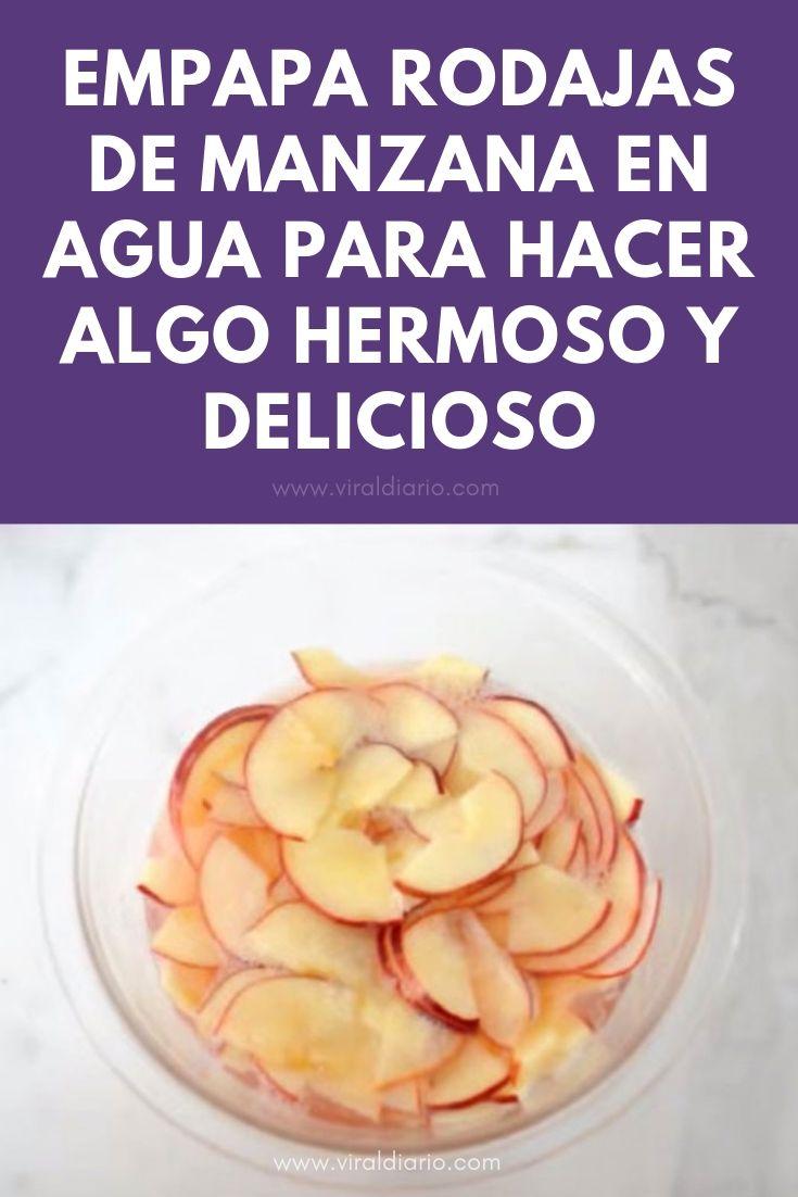 Empapa rodajas de manzana en agua para hacer algo hermoso y delicioso