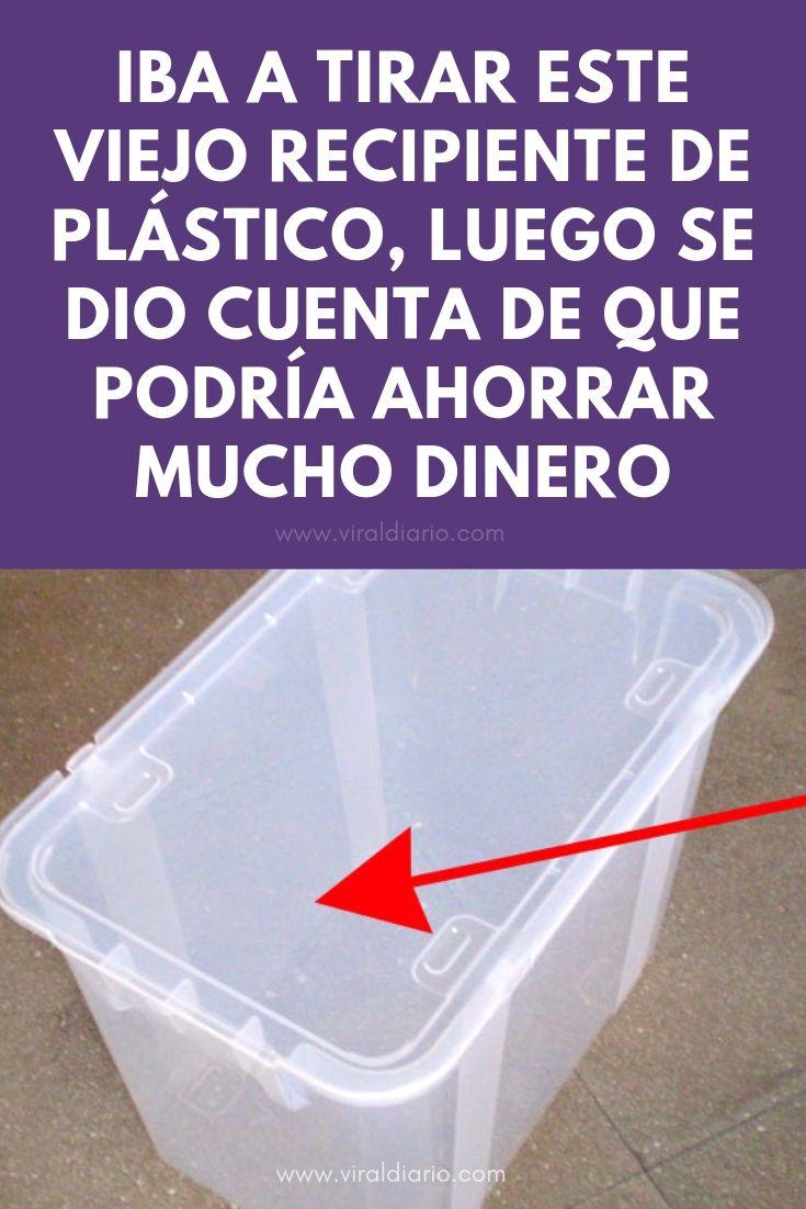 Iba a tirar este viejo recipiente de plástico, luego se dio cuenta de que podría AHORRAR MUCHO DINERO