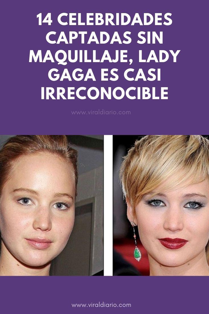 14 Celebridades captadas sin maquillaje, Lady Gaga es casi IRRECONOCIBLE