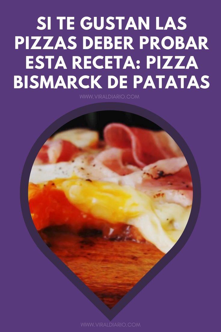 Si te gustan las pizzas deber PROBAR esta receta: Pizza Bismarck de patatas