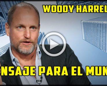 El mensaje para el mundo de Woody Harrelson que está dando la vuelta al mundo. Tienes que escucharlo