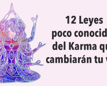 12 Leyes poco conocidas del Karma que cambiarán tu vida