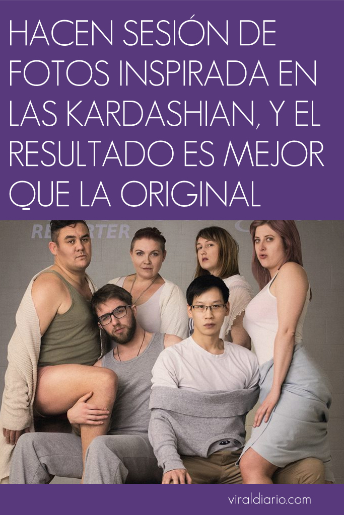 Hacen sesión de fotos inspirada en las Kardashian, y el resultado es mejor que la original